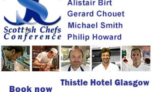 THE 9th SCOTTISH CHEFS' CONFERENCE 2014: 17th November, Thistle Hotel Glasgow