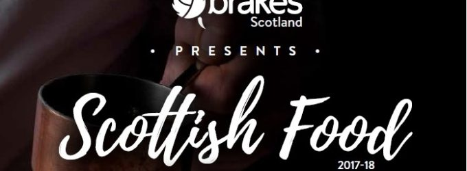 Brakes Scotland Celebrates 500 Scottish Products with New Foodservice Brochure